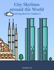 City Skylines around the World Coloring Book for Toddlers 5 Cover Image