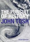 The Pursuit of History: Aims, Methods and New Directions in the Study of Modern History Cover Image