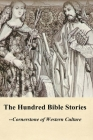 The Hundred Bible Stories Cover Image