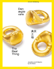 The Real Thing: Jewellery and Objects by Kim Buck Cover Image