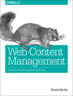 Web Content Management: Systems, Features, and Best Practices Cover Image