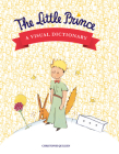 The Little Prince: A Visual Dictionary Cover Image