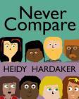 Never Compare Cover Image