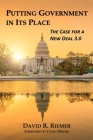 Putting Government in Its Place: The Case for a New Deal 3.0 Cover Image