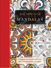 Mandalas: A Gorgeous Coloring Book with More Than 120 Illustrations to Complete (Just Add Color) Cover Image