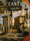 Taste and the Antique: The Lure of Classical Sculpture, 1500-1900 Cover Image