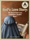 God's Love Story Book 7: The Story of God's Love in Abraham's Sacrifice Cover Image