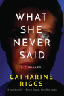 What She Never Said Cover Image