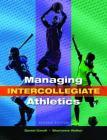 Managing Intercollegiate Athletics Cover Image