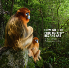 How Wildlife Photography Became Art: 55 Years of Wildlife Photographer of the Year Cover Image