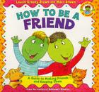 How to Be a Friend (Dino Tales: Life Guides for Families) Cover Image