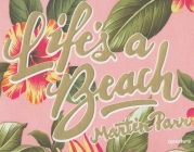 Life's a Beach Cover Image