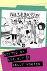 Make Your Own History: Documenting Feminist and Queer Activism in the 21st Century Cover Image