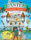 Castle Sticker Book: Complete Your Own Mighty, Medieval Fortress! Cover Image