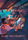Across a Field of Starlight: (A Graphic Novel) Cover Image