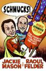 Schmucks!: Our Favorite Fakes, Frauds, Lowlifes, and Liars Cover Image