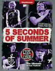 5 Seconds of Summer: Live and Loud: The Ultimate on Tour Fanbook Cover Image