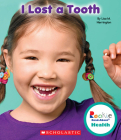 I Lost a Tooth (Rookie Read-About Health) (Library Edition) Cover Image