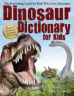 Dinosaur Dictionary for Kids: The Everything Guide for Kids Who Love Dinosaurs Cover Image