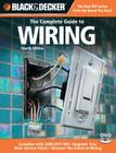 Black & Decker The Complete Guide to Wiring: Upgrade Your Main Service Panel - Discover the Latest Wiring Products - Complies with 2008 NEC (Black & Decker Complete Guide) Cover Image