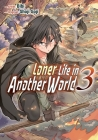 Loner Life in Another World Vol. 3 (Manga) Cover Image