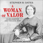 A Woman of Valor: Clara Barton and the Civil War Cover Image