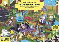 The Dream of Surrealism (1000-Piece Art History Jigsaw Puzzle): Spot the Artists and Jump Down the Rabbit Hole Cover Image