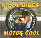 Cool Bikes/Motos Cool (Motorcycles: Made for Speed #1) Cover Image
