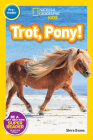 National Geographic Readers: Trot, Pony! Cover Image