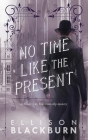 No Time Like the Present Cover Image