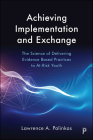 Achieving Implementation and Exchange: A Model for Integrating Research and Practice Cover Image
