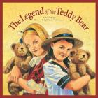 Legend of the Teddy Bear (Legends) Cover Image