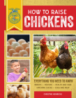 How to Raise Chickens: Everything You Need to Know, Updated & Revised Third Edition (FFA) Cover Image