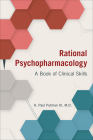 Rational Psychopharmacology: A Book of Clinical Skills Cover Image