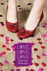 Love, Love, Love: Language of Love; Cupidity Cover Image
