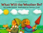 What Will the Weather Be? Cover Image