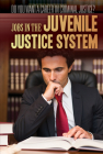 Jobs in the Juvenile Justice System Cover Image