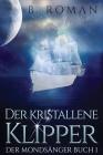 Der kristallene Klipper Cover Image