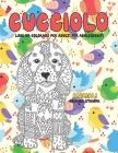 Libri da colorare per adulti per adolescenti - Grande stampa - Animali - Cucciolo Cover Image