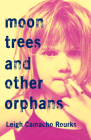 Moon Trees and Other Orphans Cover Image