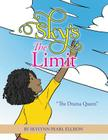 Sky's the Limit: The Drama Queen Cover Image