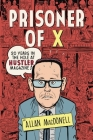 Prisoner of X: 20 Years in the Hole at Hustler Magazine Cover Image