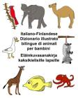 Italiano-Finlandese Dizionario illustrato bilingue di animali per bambini Eläinkuvasanakirja kaksikielisille lapsille Cover Image