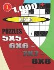 1000 + Kakuro puzzles 5x5 - 6x6 - 7x7 - 8x8 Cover Image