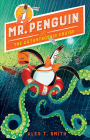 Mr. Penguin and the Catastrophic Cruise Cover Image