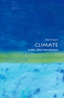 Climate: A Very Short Introduction (Very Short Introductions) Cover Image