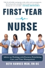 First-Year Nurse: Advice on Working with Doctors, Prioritizing Care, and Time Management Cover Image