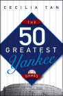 The 50 Greatest Yankee Games Cover Image