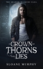 A Crown of Thorns and Lies Cover Image