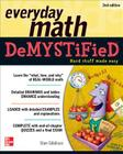 Everyday Math Demystified Cover Image